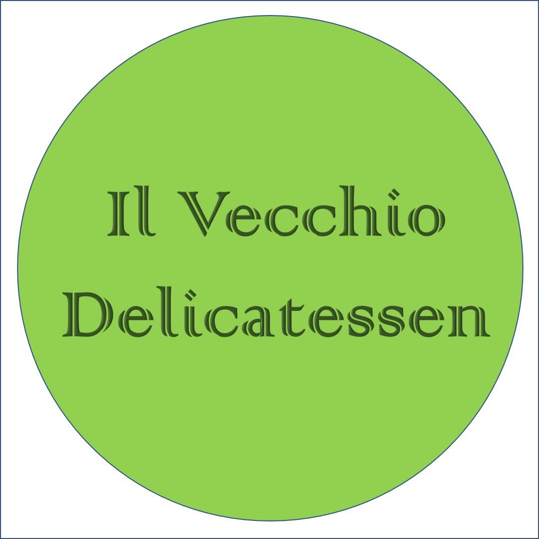 Il Vecchio Delicatessen